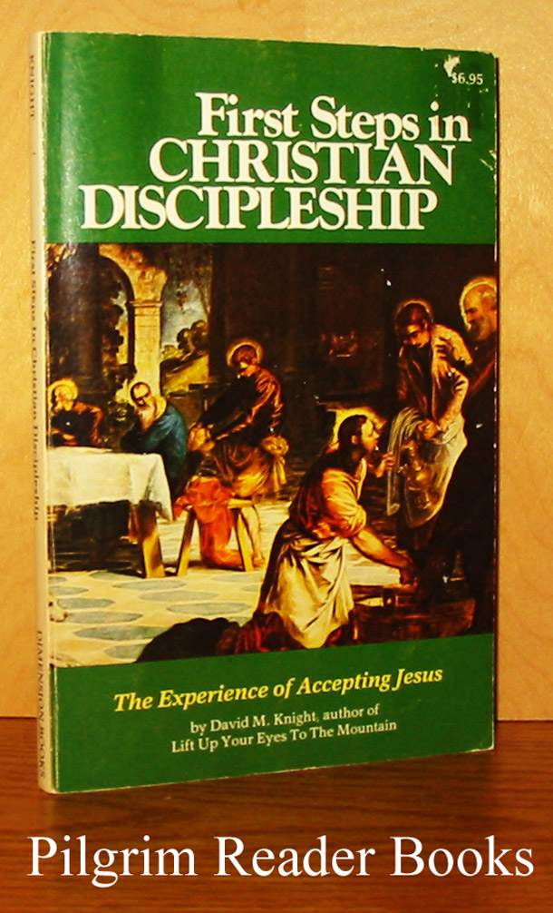Image for First Steps in Christian Discipleship: The Experience of Accepting Jesus.
