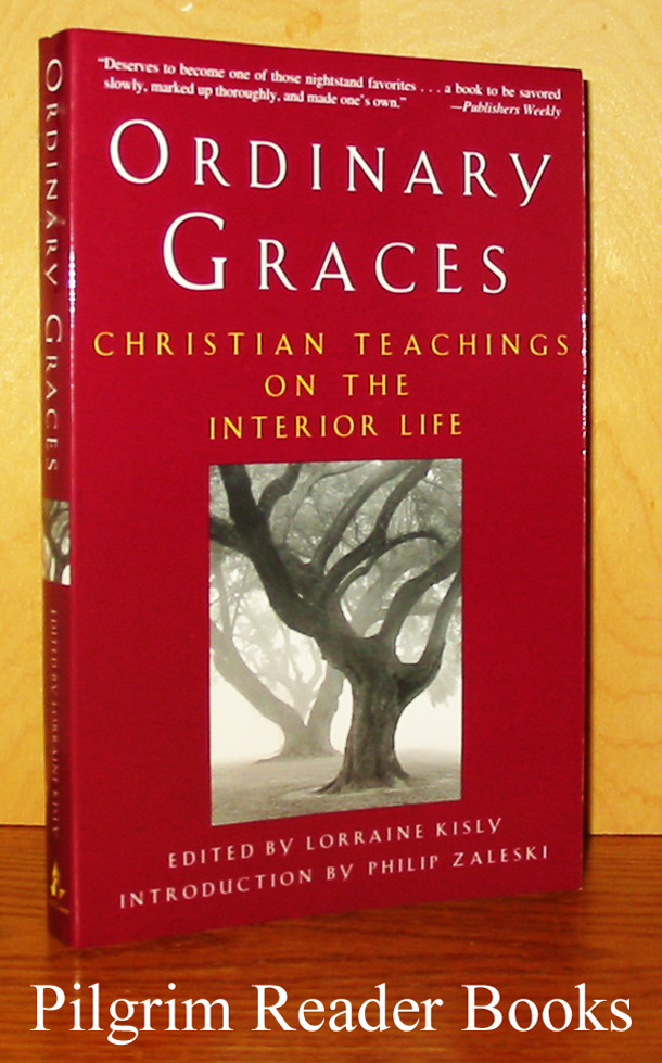 Image for Ordinary Graces: Christian Teachings on the Interior Life.