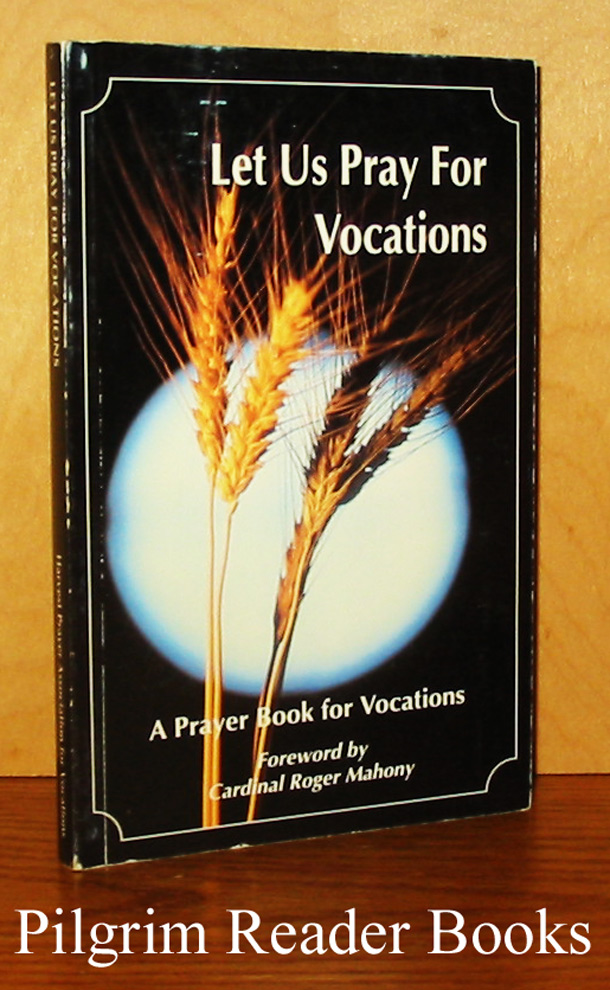 Image for Let Us Pray for Vocations: A Prayer Book for Vocations.