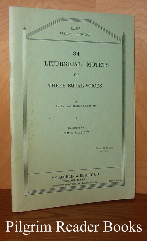 Image for 34 Liturgical Motets for Three Equal Voices.