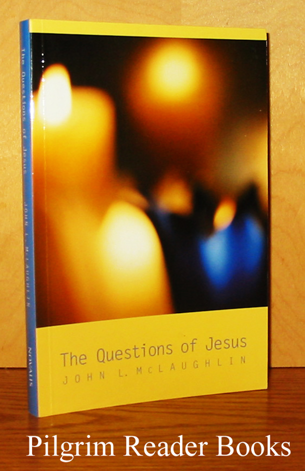 Image for The Questions of Jesus.