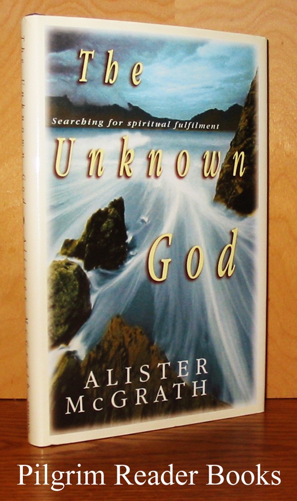 Image for The Unknown God: Searching for Spiritual Fulfilment.