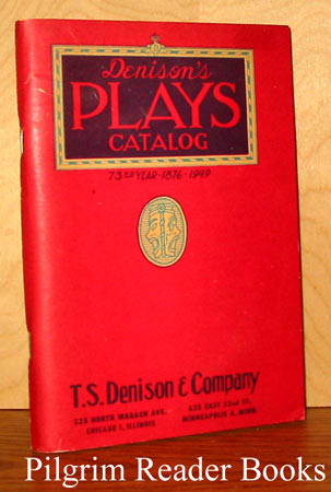 Image for Denison's Plays Catalog (Catalogue), 73rd Year 1876-1949.