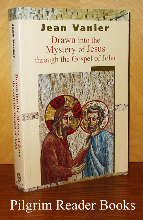 Image for Drawn into the Mystery of Jesus through the Gospel of John.