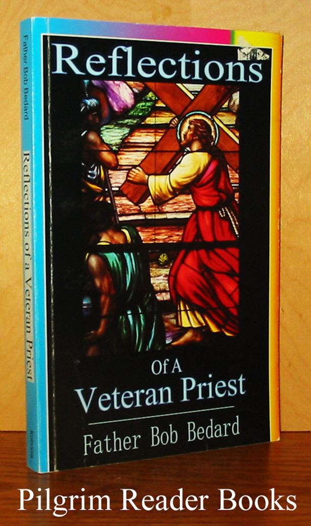 Image for Reflections of a Veteran Priest.