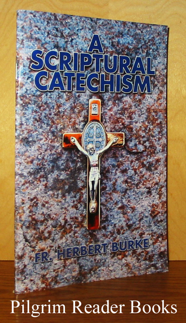 Image for A Scriptural Catechism.