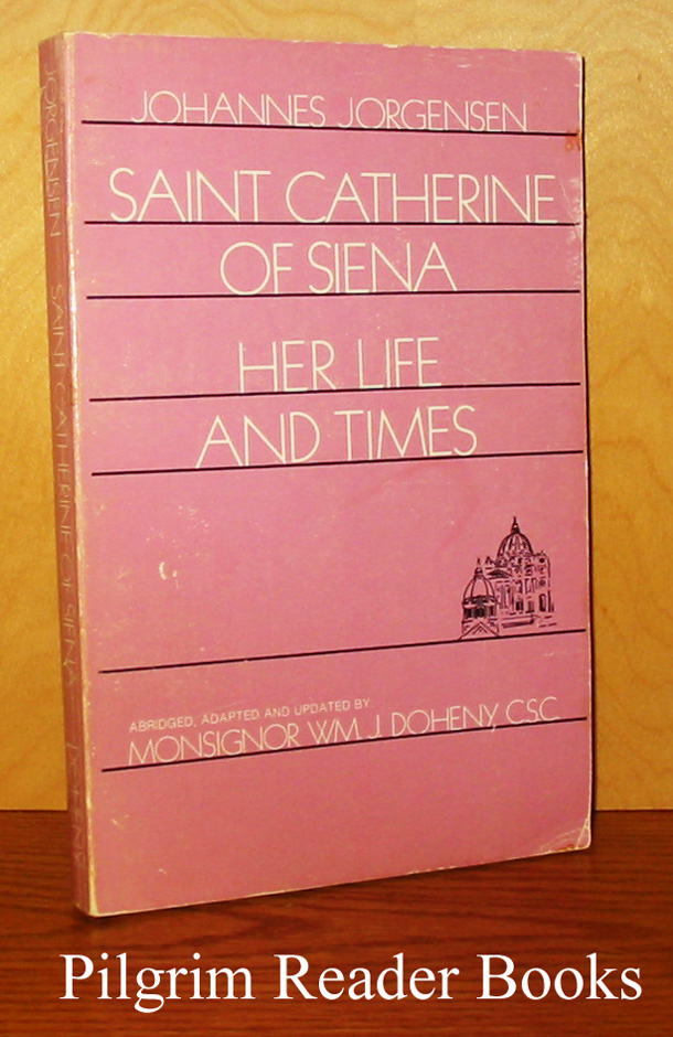 Image for Saint Catherine of Siena: Her Life and Times.
