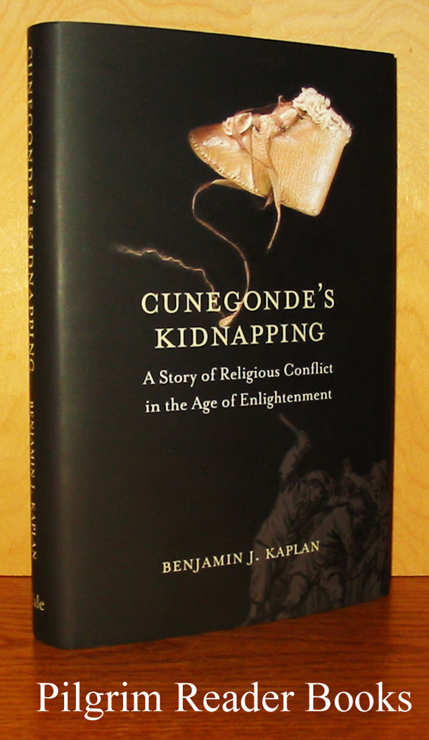 Image for Cunegonde's Kidnapping: A Story of Religious Conflict in the Age of Enlightenment.