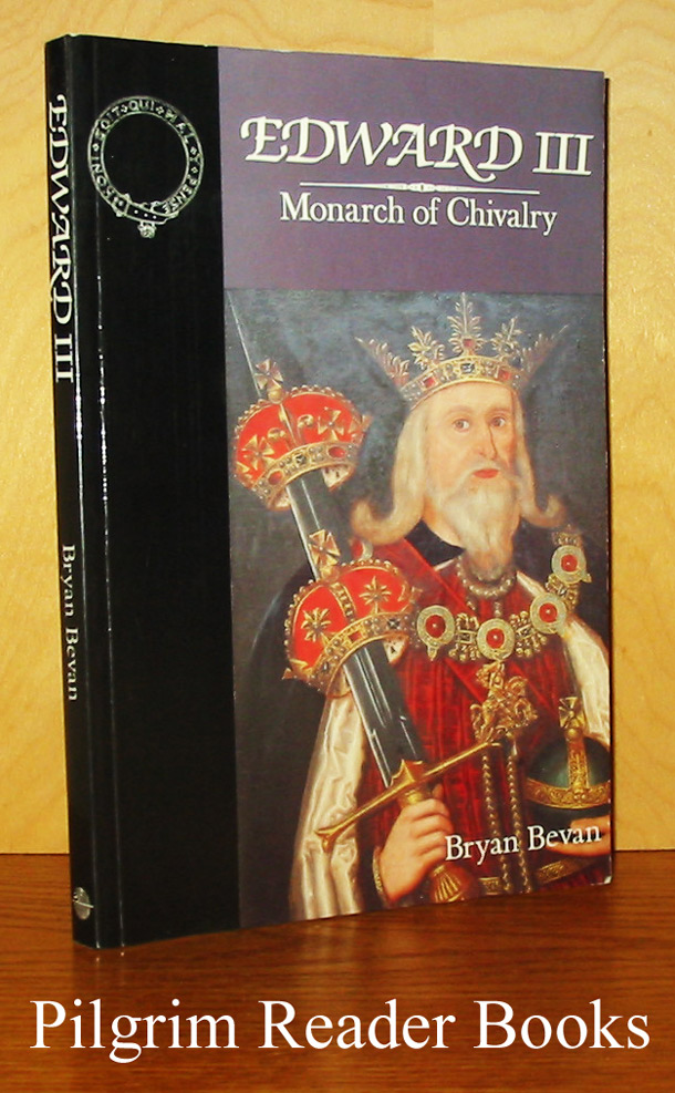 Image for Edward III: Monarch of Chivalry.