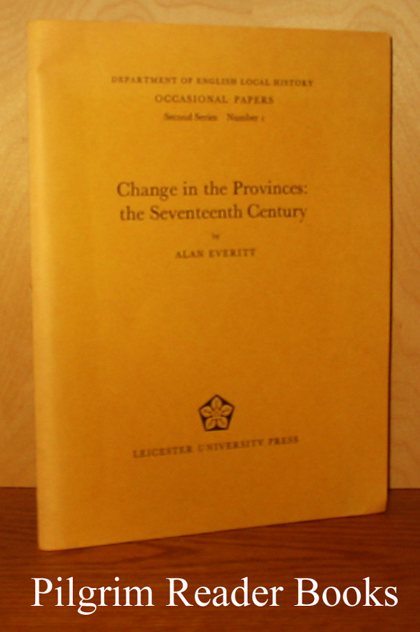 Image for Change in the Provinces: The Seventeenth Century.