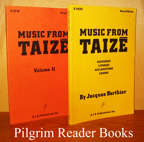 Image for Music from Taizé: Responses, Litanies, Acclamations, Canons. Vocal Edition / Music from Taizé: Volume II, Vocal Edition. 2 books.