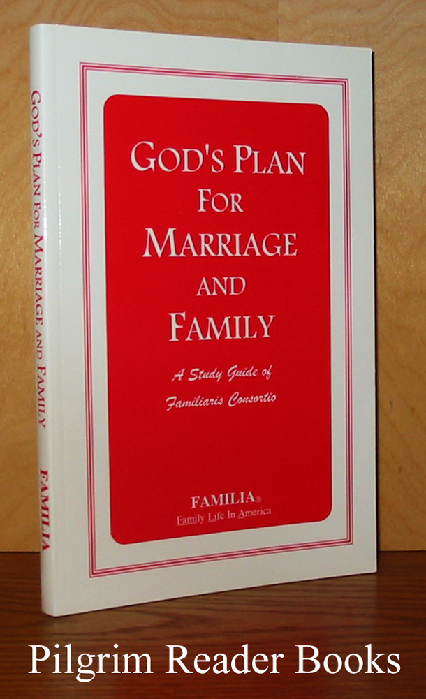 Image for God's Plan for Marriage and Family: A Study Guide of Familiaris Consortio. Year I - Mothers of Young Children.