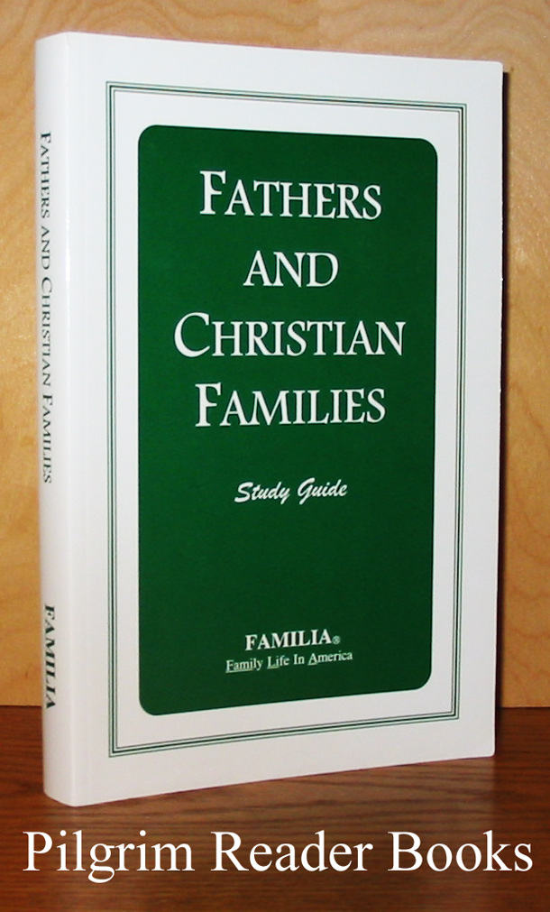 Image for Fathers and Christian Families: A Study Guide. Year I.