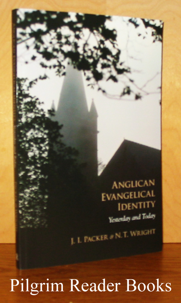 Image for Anglican Evangelical Identity: Yesterday and Today.