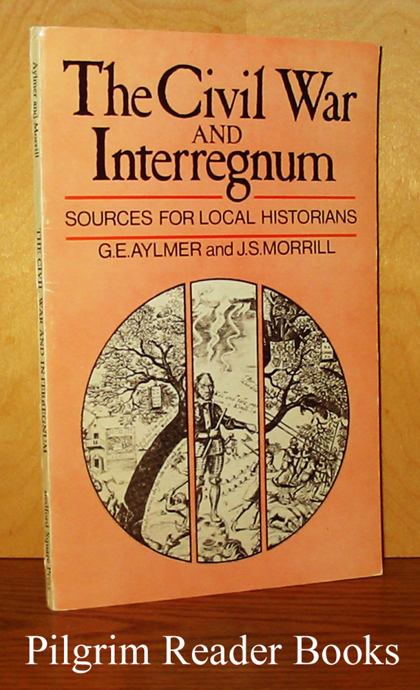 Image for The Civil War and Interregnum: Sources for Local Historians.