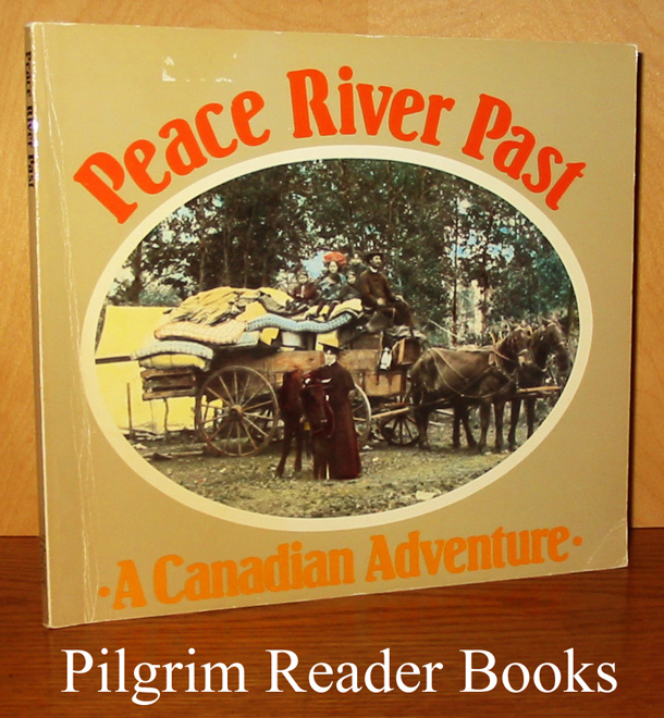 Image for Peace River Past, A Canadian Adventure