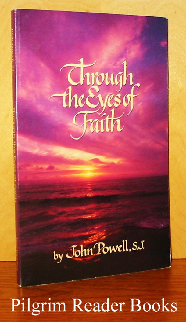 Through the Eyes of Faith.