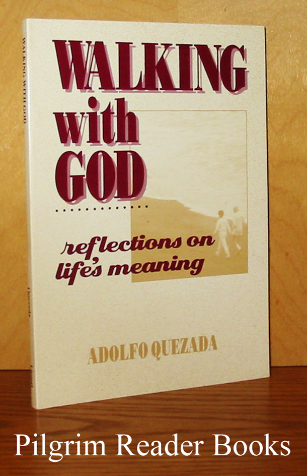 Image for Walking with God: Reflections on Life's Meaning.
