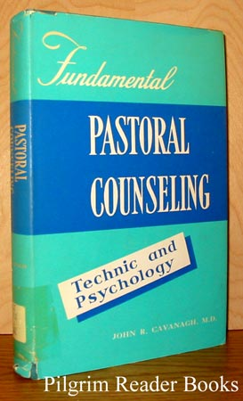 Image for Fundamental Pastoral Counseling: Technic and Psychology. (Counselling).