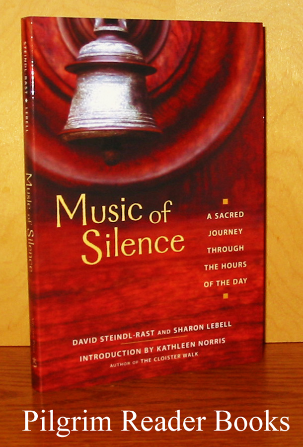 Image for Music of Silence: A Sacred Journey through the Hours of the Day.