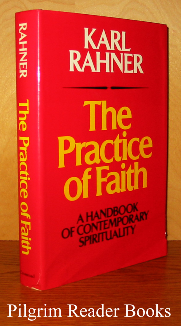 Image for The Practice of Faith: A Handbook of Contemporary Spirituality.