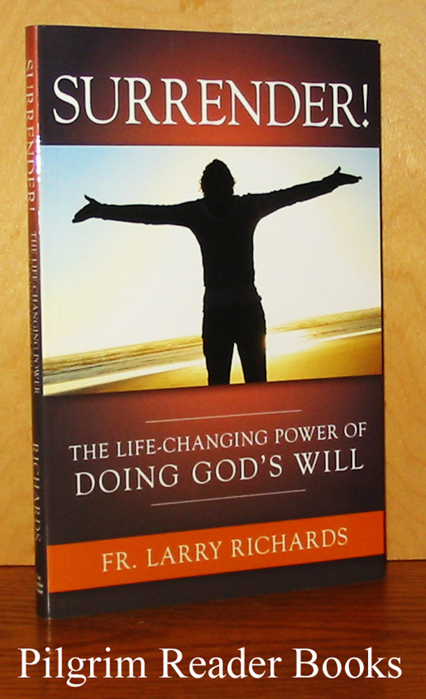 Image for Surrender: The Life-Changing Power of Doing God's Will.