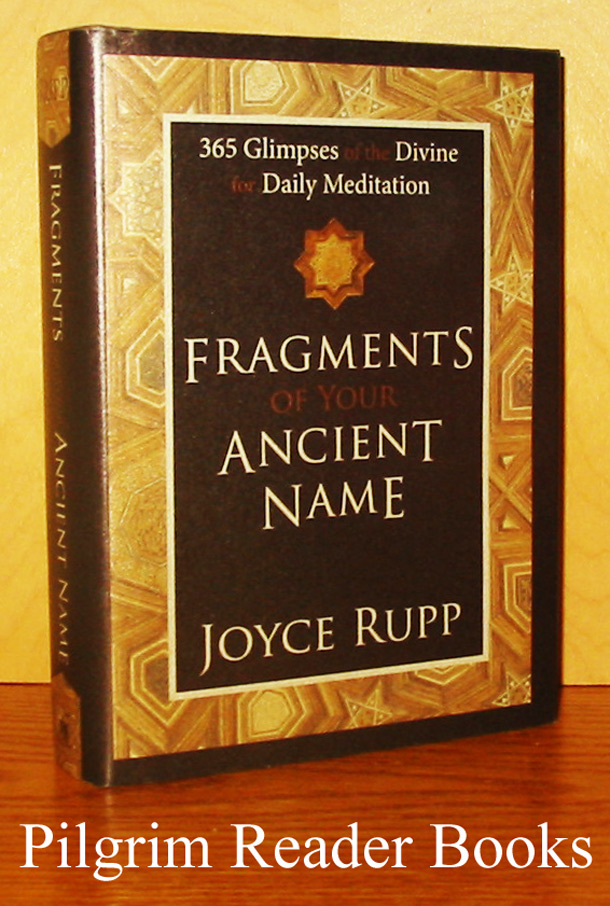 Image for Fragments of Your Ancient Name: 365 Glimpses of the Divine Daily Meditation.