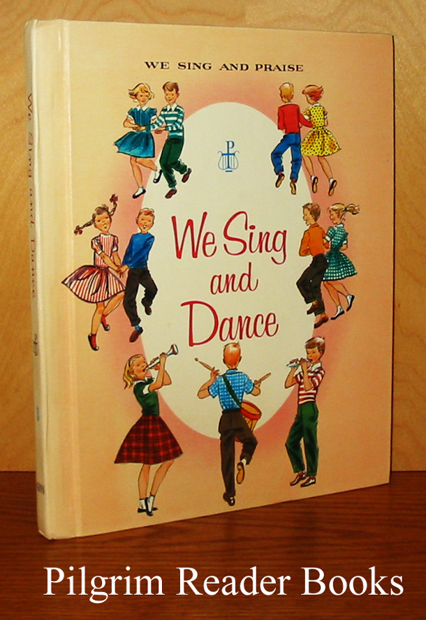 Image for We Sing and Dance. (Volume 3 of the We Sing and Praise series).
