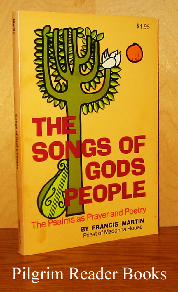 Image for The Songs of God's People: The Psalms As Prayer and Poetry.
