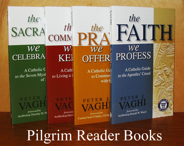 Image for The Faith We Profess / The Prayer We Offer / The Sacraments We Celebrate / The Commandments We Keep. (4 volume set complete).
