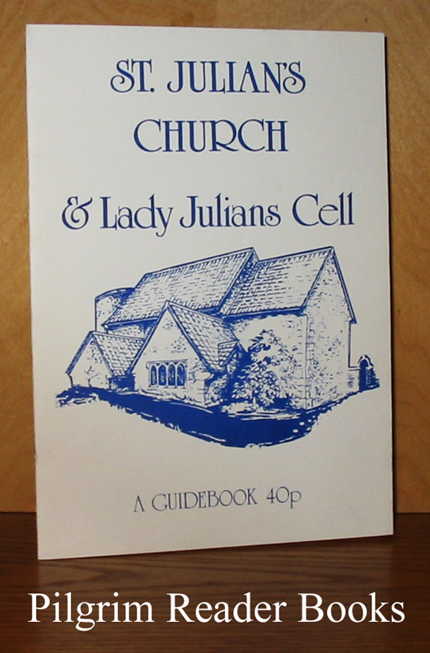 Image for St. Julian's Church & Lady Julians Cell: A Guidebook.