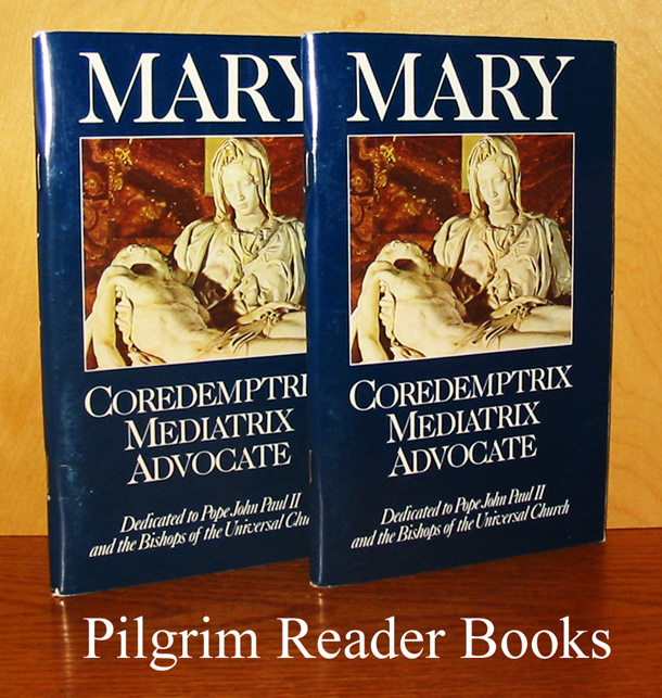 Image for Mary: Coredemptrix, Mediatrix, Advocate. (2 copies).