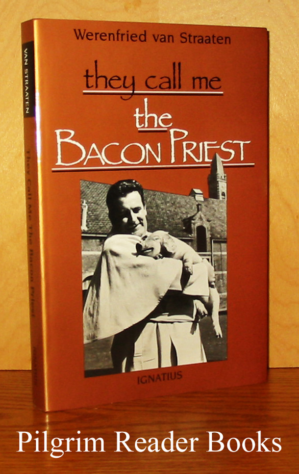 Image for They Call Me the Bacon Priest.