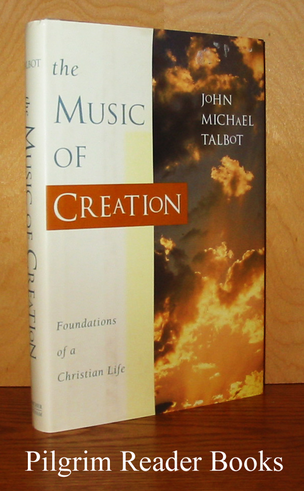 Image for The Music of Creation: Foundations of a Christian Life.