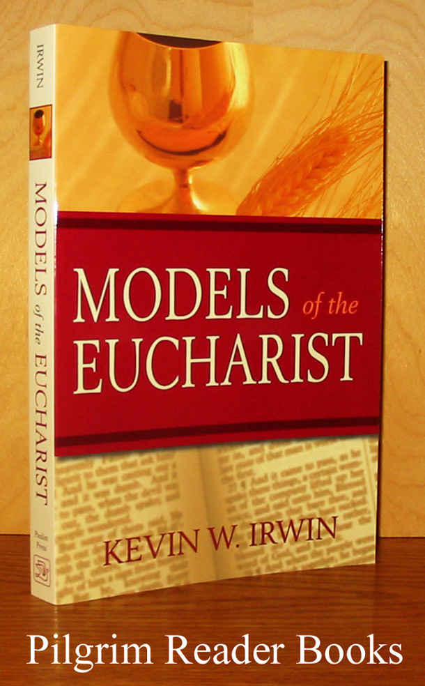 Image for Models of the Eucharist.