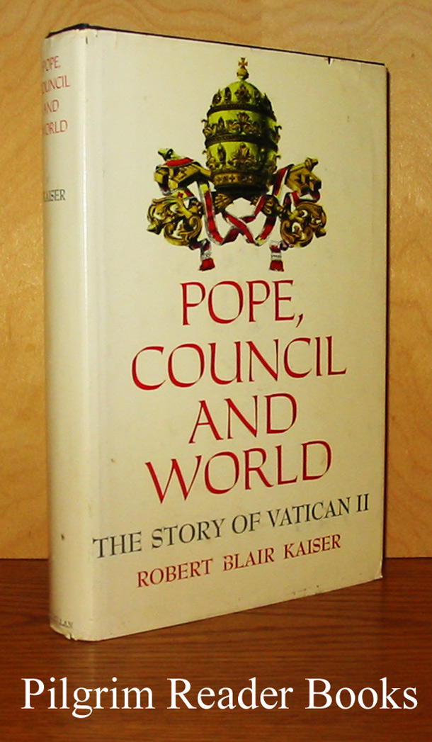 Image for Pope, Council and World: The Story of Vatican II.