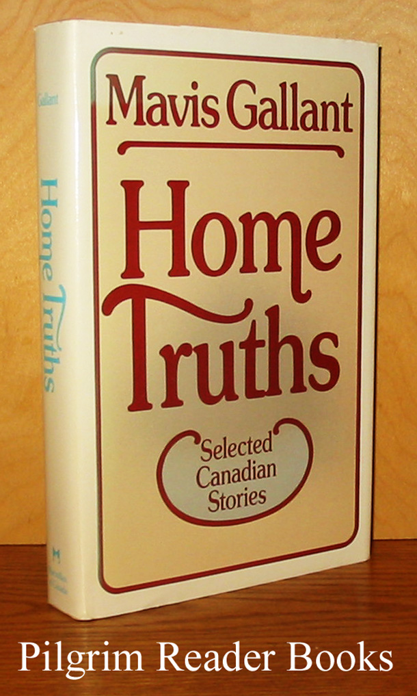 Image for Home Truths. Selected Canadian Stories.