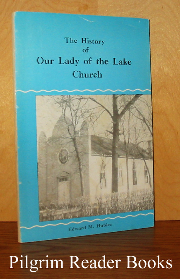 Image for The History of Our Lady of the Lake Church, Winnipeg Beach, Manitoba, 1911 to 1956.