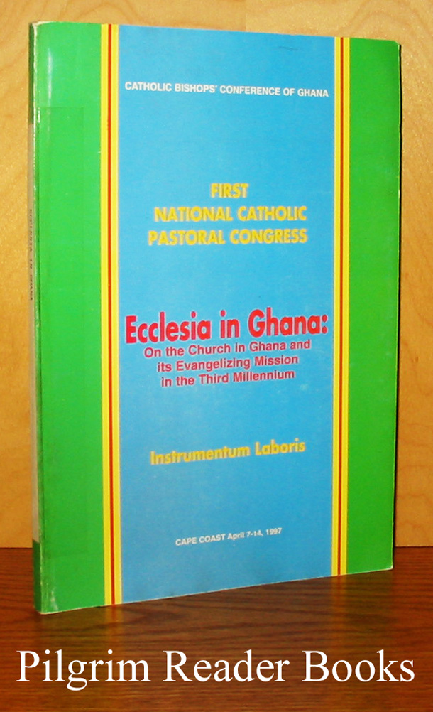 Image for Ecclesia in Ghana: On the Church in Ghana and the Evangelizing Mission in Third Millennium.