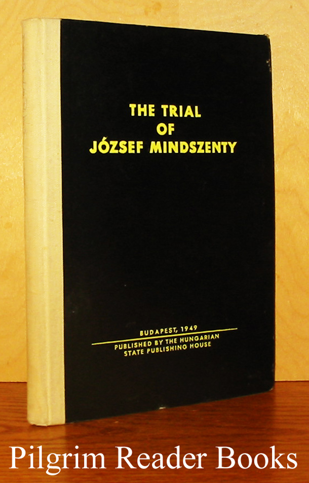 Image for The Trial of Jozsef Mindszenty.