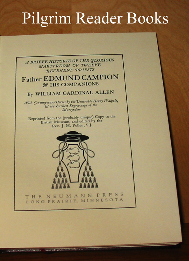 Image for Father Edmund Campion: A Briefe Historie of the Glorious Martyrdom of Twelve Reverend Priests.
