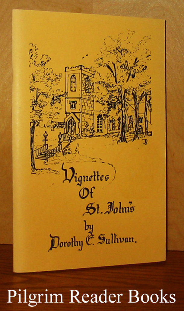 Image for Vignettes of Old St. John's. (Peterborough, Ontario).