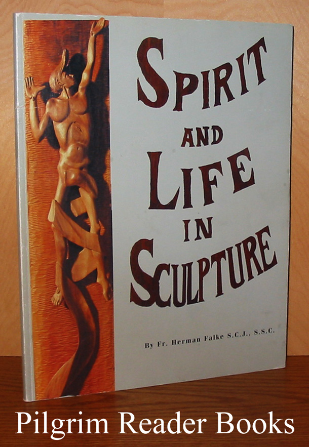 Image for Spirit and Life in Sculpture: Retrospective 1967-1998.