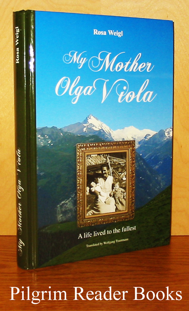 Image for My Mother Olga Viola: A Life Lived to the Fullest.