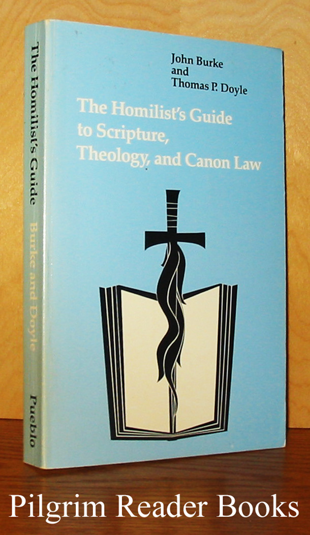 Image for The Homilist's Guide to Scripture, Theology, and Canon Law.