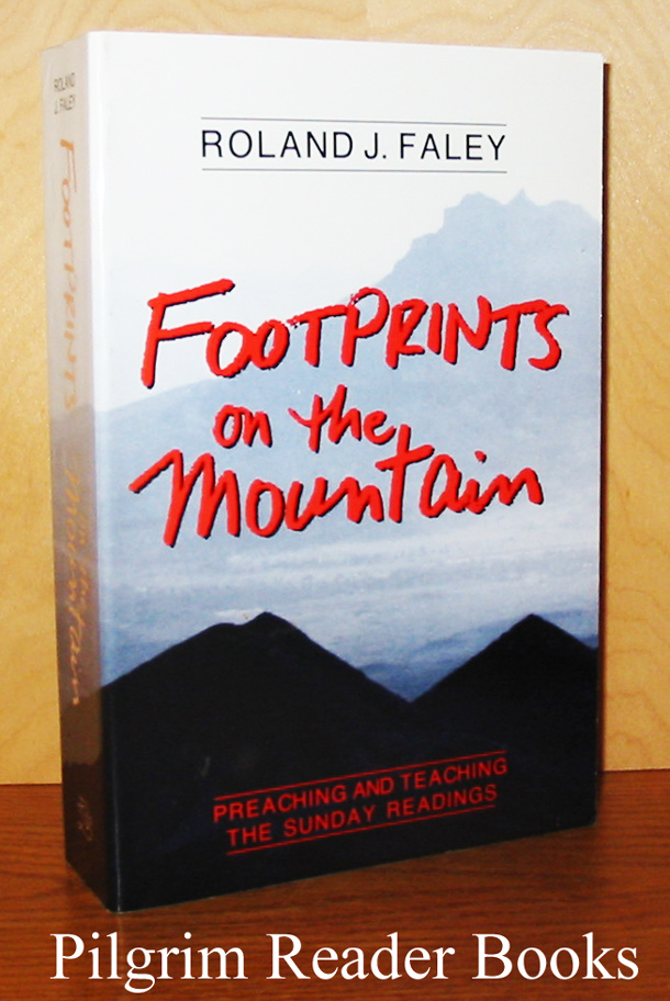 Image for Footprints on the Mountain: Preaching and Teaching the Sunday Readings.
