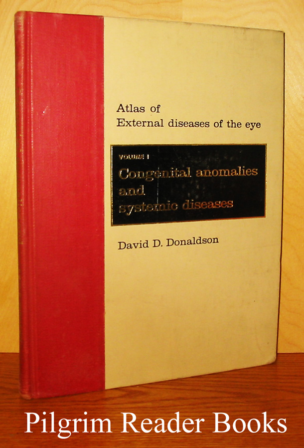 Image for Atlas of External Diseases of the Eye. Volume 1: Congenital Anomalies and Systemic Diseases.