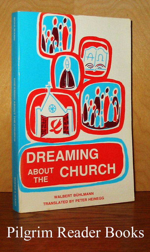 Image for Dreaming About the Church: Acts of the Apostles of the 20th Century.