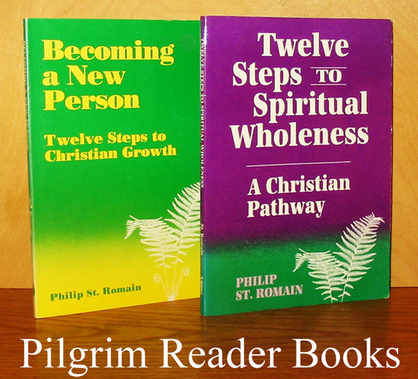 Becoming a New Person: Twelve Steps to Christian Growth. / Twelve Steps to Spiritual Wholeness: A Christian Pathway. (2 books).