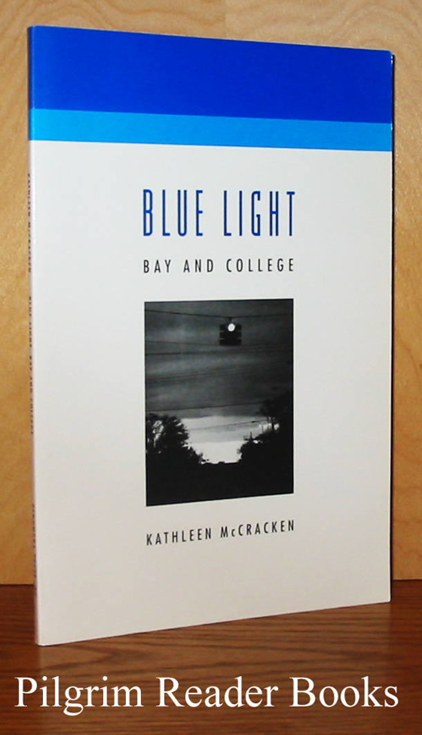 Image for Blue Light, Bay and College.